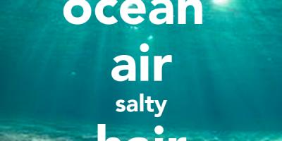 ocean-air-salty-hair